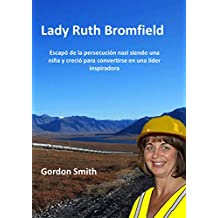 Lady Ruth Bromfield (Spanish Edition)