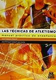 Las Técnicas Del Atletismo (Deportes)