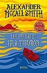 Las arenas de isla Tiburón: Una nueva aventura en el barco escuela Tobermory par McCall Smith
