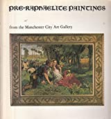 Pre-Raphaelite Paintings from Manchester City Art Gallery
