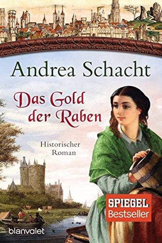 Schacht, Andrea: Das Gold der Raben