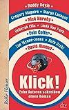 Klick!: Zehn Autoren schreiben einen Roman (Reihe Hanser) bei Amazon kaufen
