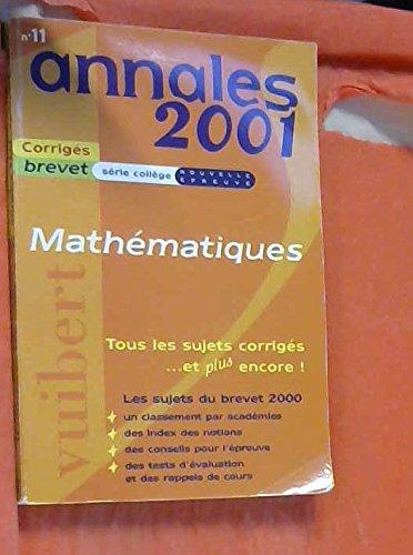 Annales 2001 mathématiques, brevet série collège, numéro 11 sujets et corrigés