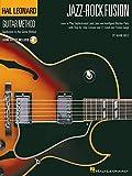 Hal Leonard Guitar Method: Jazz-Rock Fusion (Hal Leonard Guitar Method (Songbooks))
