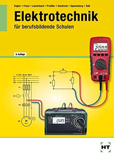 Elektrotechnik für Berufsschulen: Elektrotechnik: für berufsbildende Schulen: Schülerband