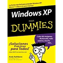Windows XP Para Dummies (Spanish Edition) by Andy Rathbone (2003-07-25)