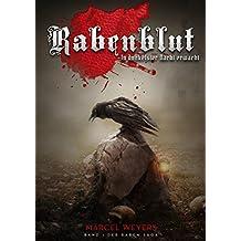 Rabenblut: In dunkelster Nacht erwacht (Raben-Saga 1)