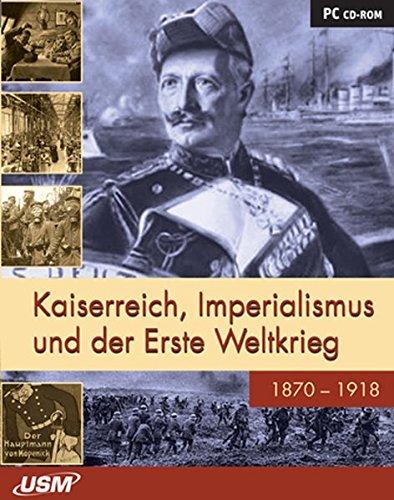 Kaiserreich, Imperialismus und Erster Weltkrieg