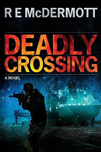 Deadly Crossing: A Tom Dugan Novel