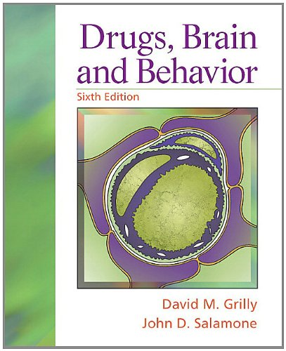 Drugs, Brain, and Behavior