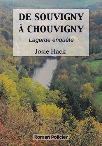 De Souvigny à Chouvigny: Lagarde enquête par Josie Hack