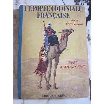 L'épopée coloniale française