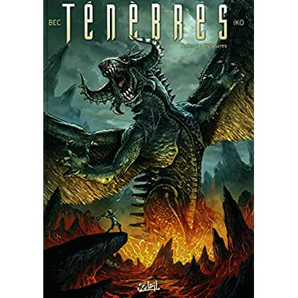 Ténèbres 05 - Créatures