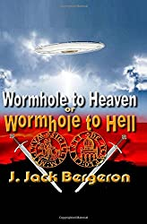 Wormhole to Heaven or Wormhole to Hell