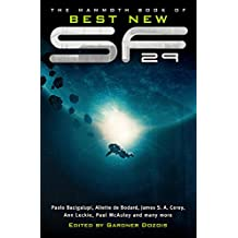The Mammoth Book of Best New SF 29 (Mammoth Books)