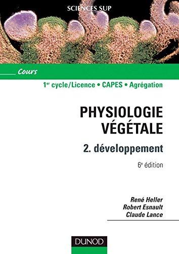 Physiologie végétale - Tome 2 - 6ème édition - Développement