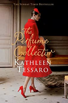 The Perfume Collector by [Tessaro, Kathleen]
