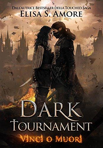 Dark Tournament: Vinci o Muori - Elisa Amore