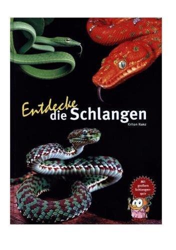 entdecke-die-schlangen-entdecke-die-reihe-mit-der-eule-kindersachbuchreihe