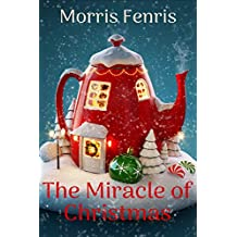 The Miracle of Christmas (English Edition)
