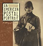 An American Postal Portrait: A Photographic Legacy by The U.S. Postal Service (2000-10-03)