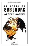 Le monde en 888 jours