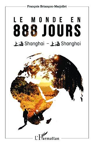 Le monde en 888 jours par Briançon-Marjollet François