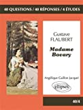 Gustave Flaubert Madame Bovary Terminale L
