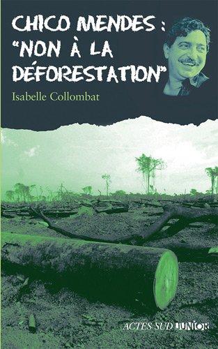 chico-mendes-non--la-dforestation