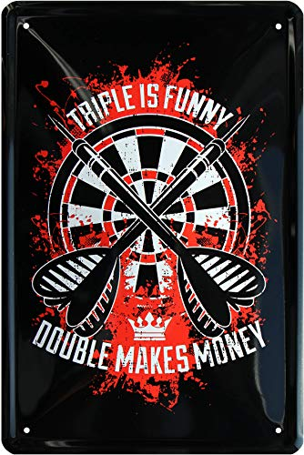 Dart - Triple is Funny Double Makes Money 20 x 30 cm Spruch Blechschild 745