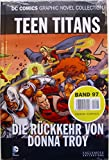 DC Comics Graphic Novel Collection 97: Teen Titans - Die Rückkehr von Donna Troy