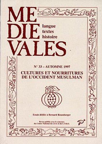 Médiévales, N° 33, Automne 1997 : Cultures et nourritures de l'occident musulman