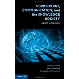 PowerPoint, Communication, and the Knowledge Society (Learning in Doing: Social, Cognitive and Computational Perspectives) by Hubert Knoblauch (2012-11-26)