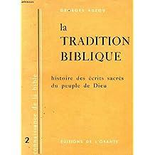 Connaissance de la bible tome 2: La tradition biblique histoire des écrits sacrées du peuple de Dieu