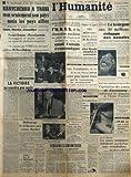 Telecharger Livres HUMANITE L du 26 01 1949 KRAVCHENKO A TRAHI SON PAYS ET LES PAYS ALLIES DEMONTRE MARTIN CHAUFFIER GRENIER ET COURTADE DEMASQUENT LE TRAITRE L URSS ET LES DEMOCRATIES POPULAIRES DECIDENT DE CREER UN CONSEIL D ENTRAIDE ECONOMIQUE LES CONFLITS SOCIAUX LES FAITS DIVERS CAPITULATION DES ARMEES DU KUOMINTANG DEBRAYAGE DE 24 HEURES AUX USINES BERLIET (PDF,EPUB,MOBI) gratuits en Francaise