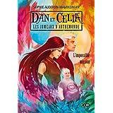 Dan et Célia les jumeaux d'Autremonde - tome 1 l'impossible mission