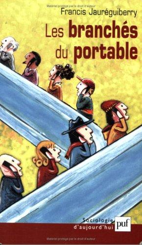 Les branchés du portable
