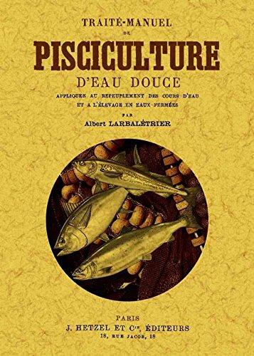 Traite-manuel de pisciculture por Albert Larbaletrier