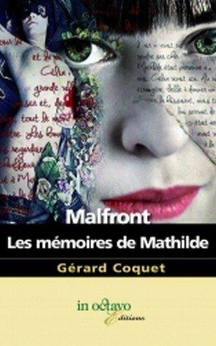 Malfront les Memoires de Mathilde
