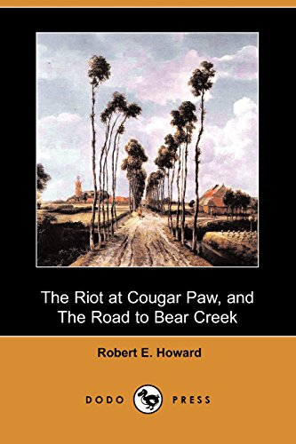 The Riot at Cougar Paw, and The Road to Bear Creek (Paw Print Cougar)