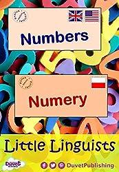 Numbers / Numery: Little Linguists: English / Polish, Angielski / Polski
