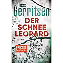 Der Schneeleopard: Ein Rizzoli-&-Isles-Thriller (Rizzoli-&-Isles-Serie 11)