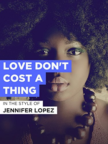 Love Don't Cost A Thing im Stil von
