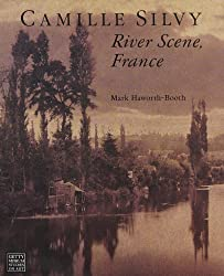 Camille Silvy: River Scene, France (Getty Museum studies on art)