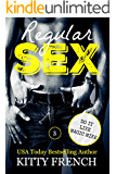 Regular Sex ~ Issue 3 ~ Do it like Magic Mike: The Regular Sex Weekly Series ~ Raunchy coffee-break reads (The Regular Sex Series)