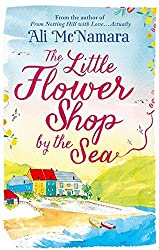 The Little Flower Shop by the Sea by Ali McNamara (2015-07-30)