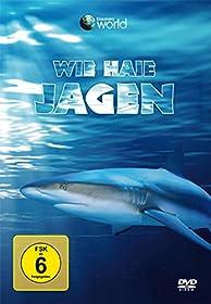 Wie Haie jagen (Discovery World)