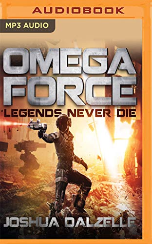 Legends Never Die (Omega Force, Band 10) (Omega-band)