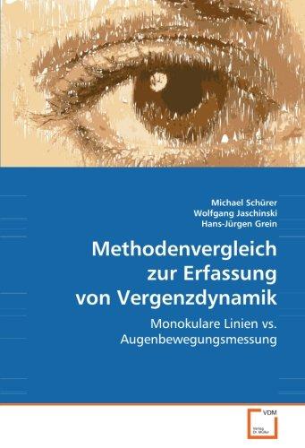 Methodenvergleich zur Erfassung von Vergenzdynamik: monokulare Linien vs. Augenbewegungsmessung