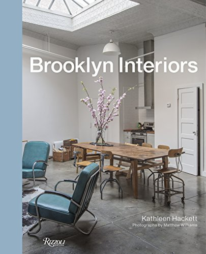 Brooklyn Interiors: From Burnished to Polished, From Modern to Magpie por Kathleen Hackett